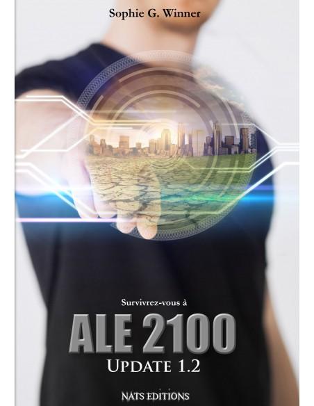 ALE 2100 Update 1.2 roman dystopique de Sophie G. Winner