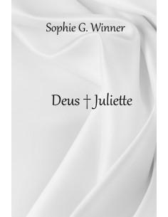 Deus + Juliette (nouvelle)